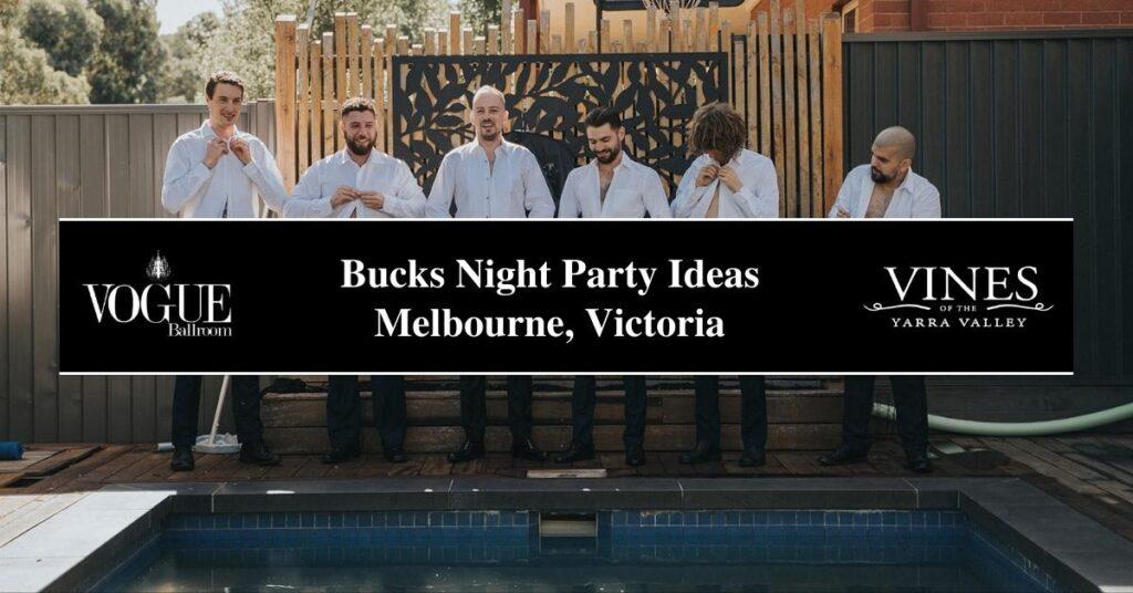 Bucks Night Party Ideas Melbourne, Victoria- COSMO