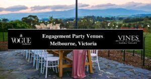 Engagement Party Venues Melbourne, Victoria- COSMO