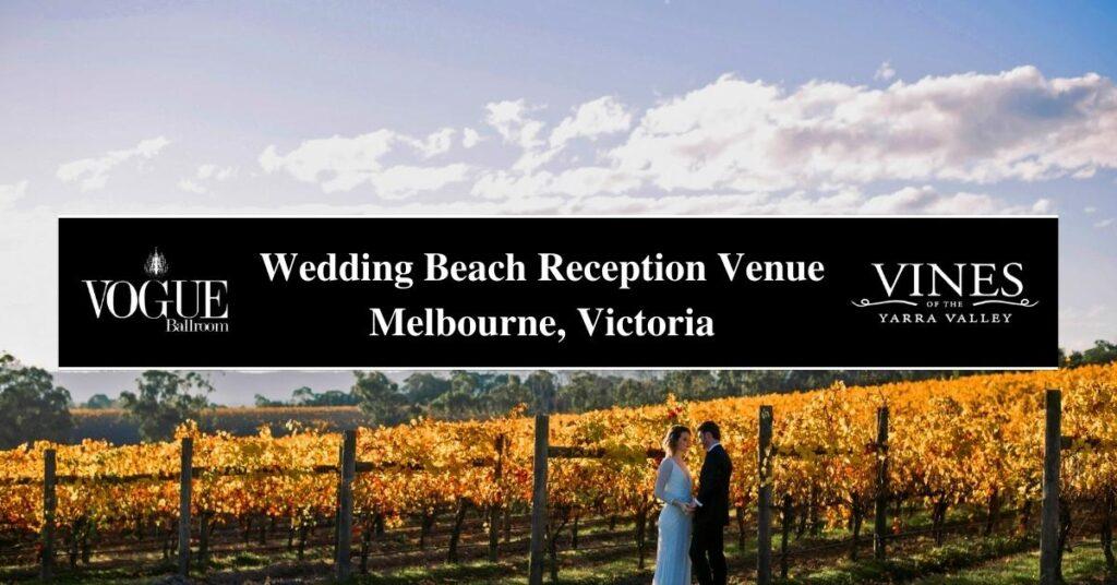Wedding Beach Reception Venue Melbourne, Victoria - COSMO