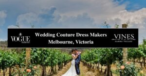 Wedding Couture Dress Makers Melbourne, Victoria- COSMO