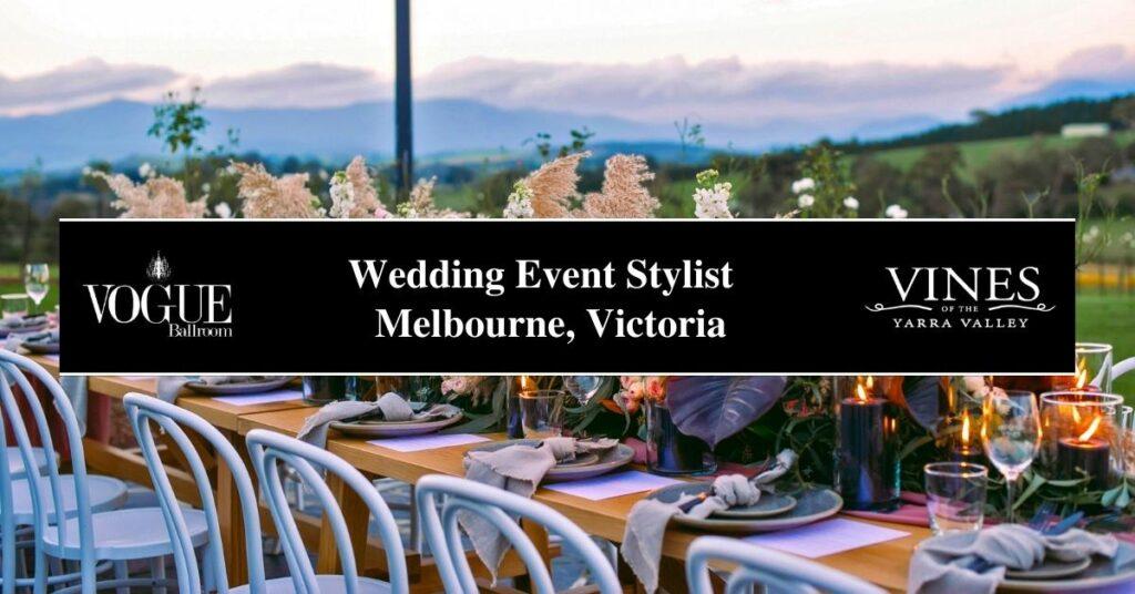 Wedding Event Stylist Melbourne, Victoria- COSMO