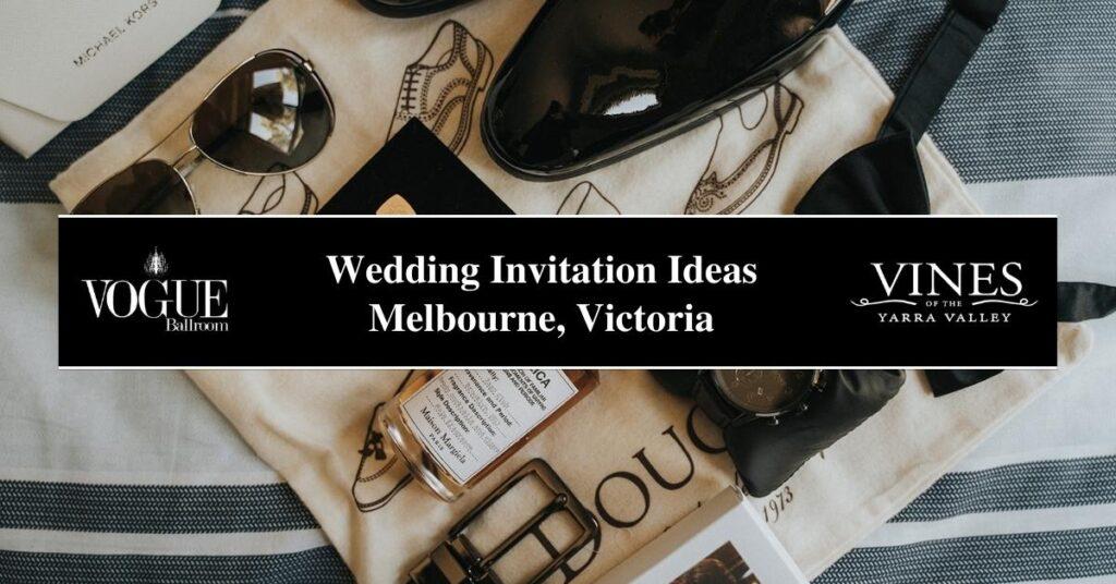 Wedding Invitation Ideas Melbourne, Victoria- COSMO