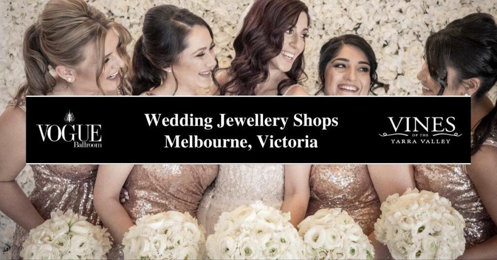 Wedding Jewellery Shops Melbourne, Victoria- COSMO