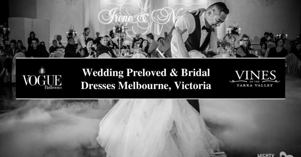 Wedding Preloved & Bridal Dresses Melbourne, Victoria- COSMO