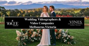 Wedding Videographers and Video Companies Melbourne,Victoria- COSMO